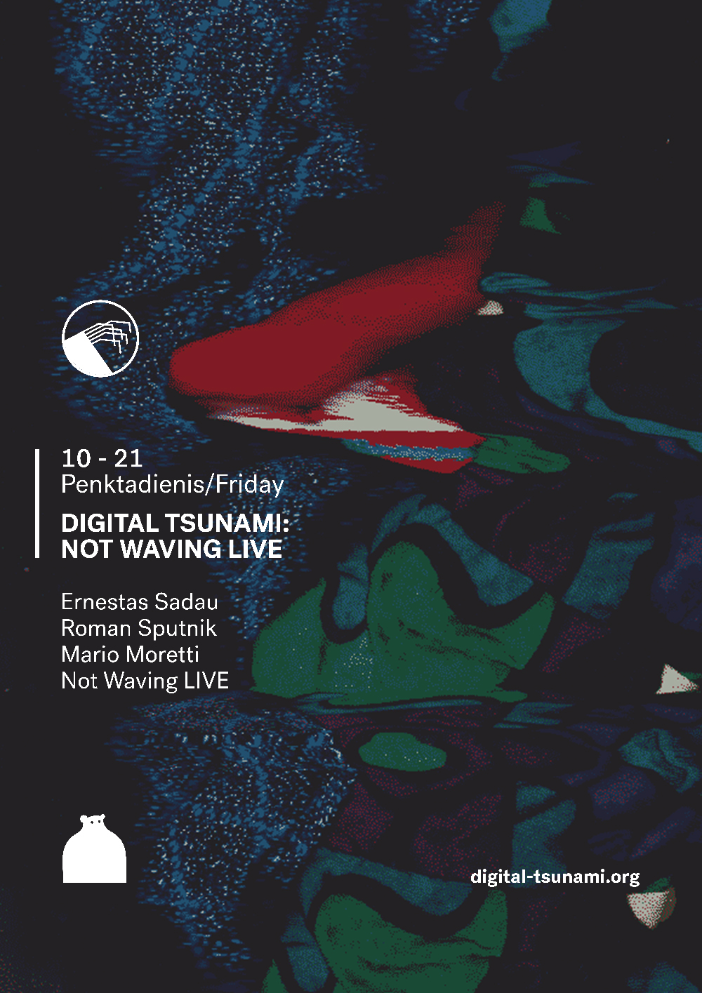 Digital Tsunami: Not Waving Live