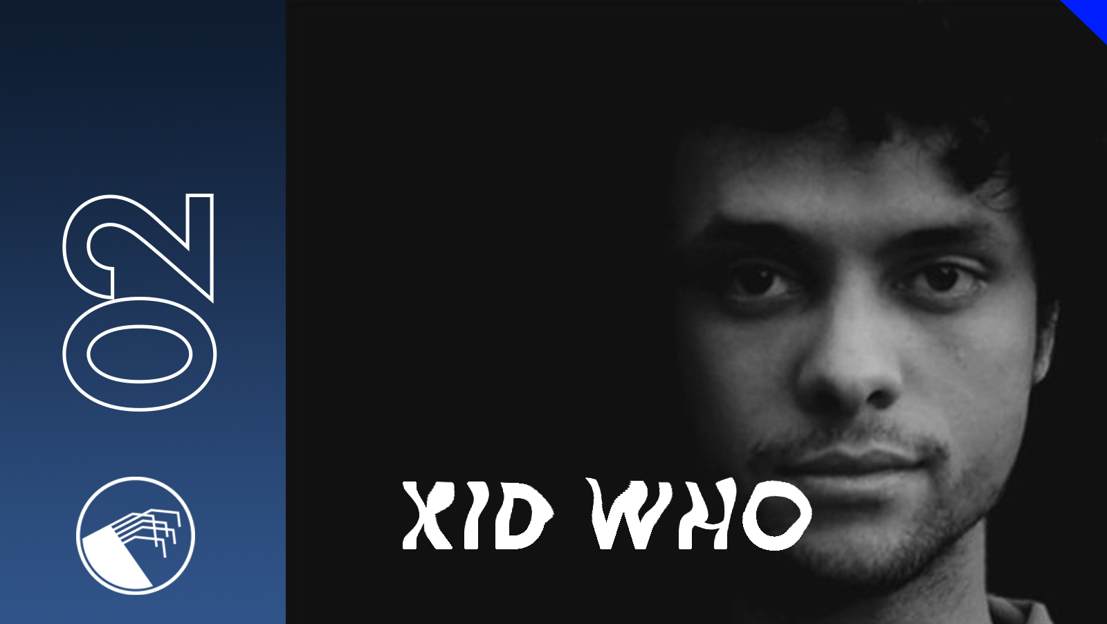 002 Kid Who