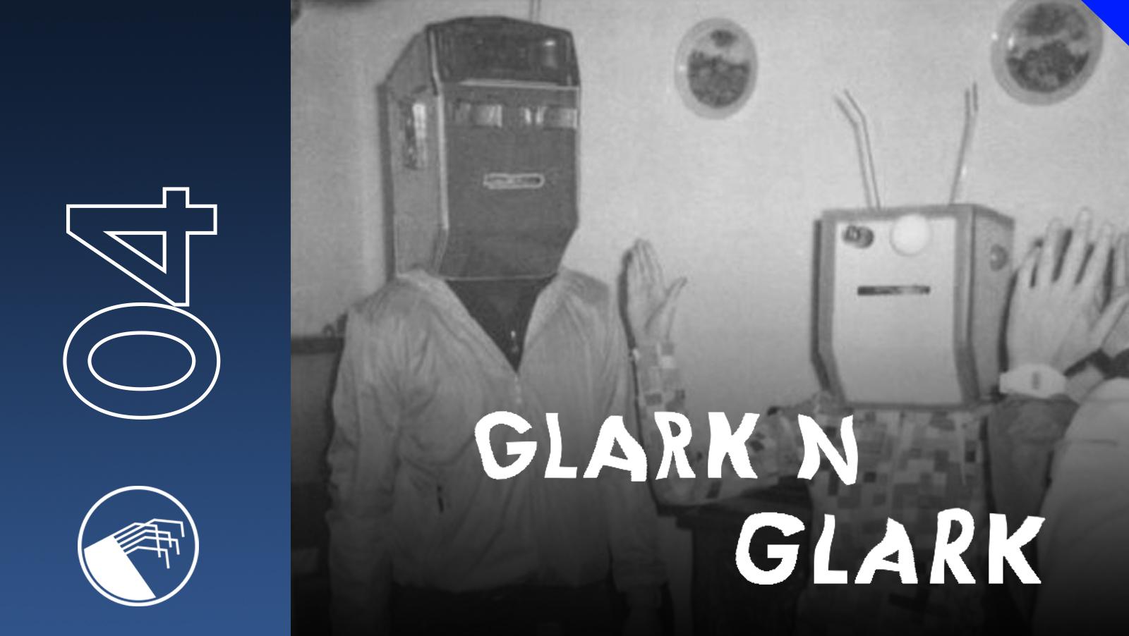 004 Glark n Glark
