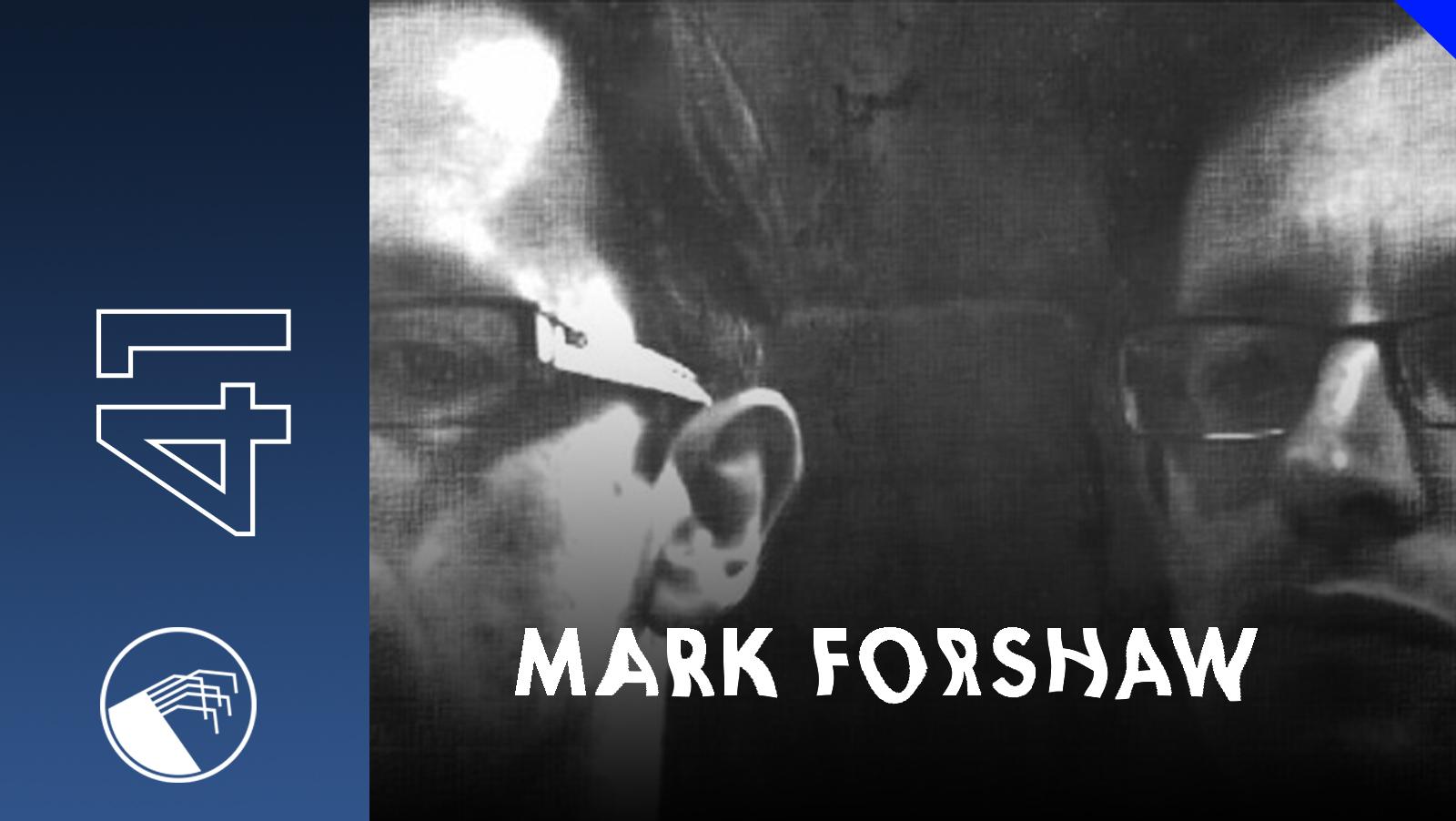 041 Mark Forshaw
