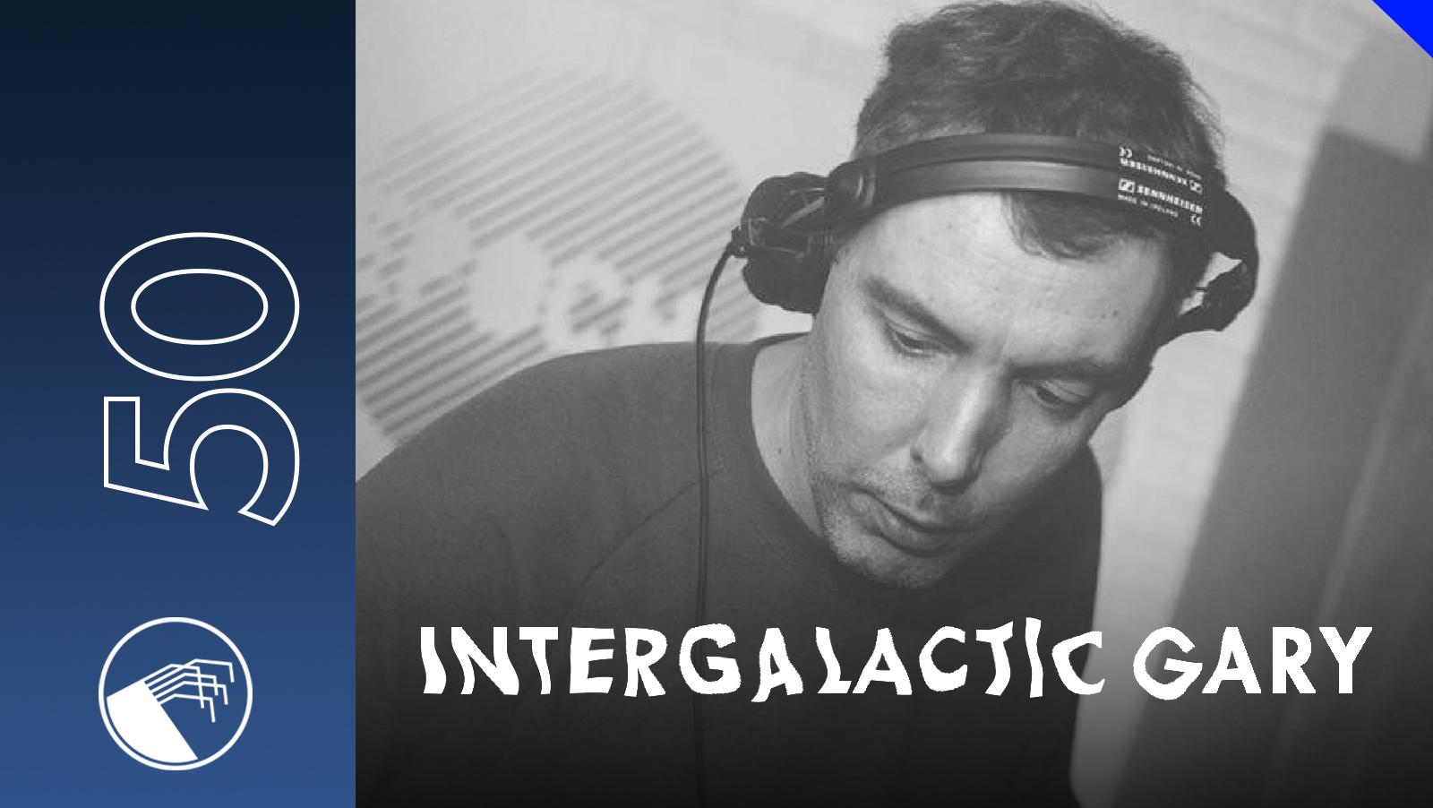 050 Intergalactic Gary
