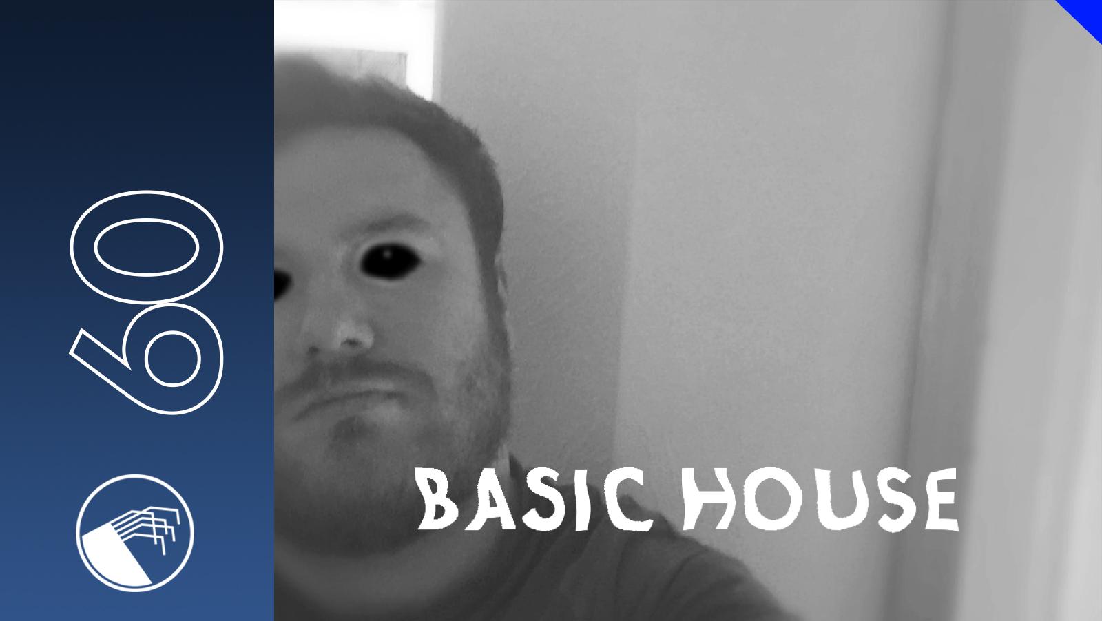 060 Basic House