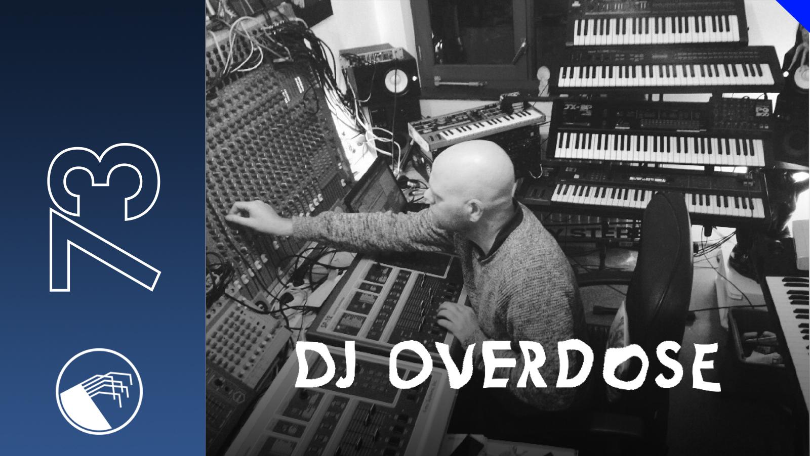 073 Dj Overdose