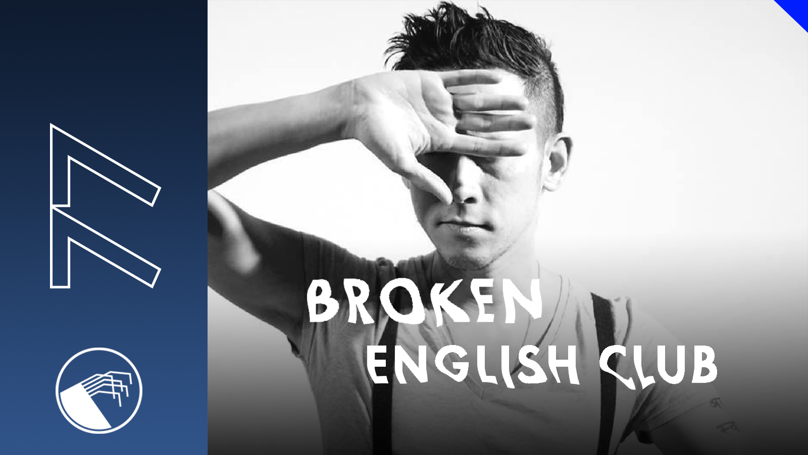 077 Broken English Club