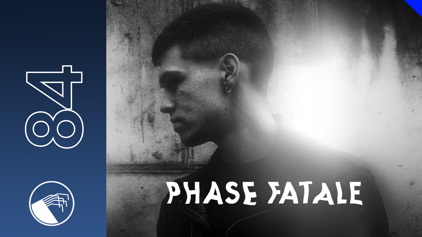 084 Phase Fatale