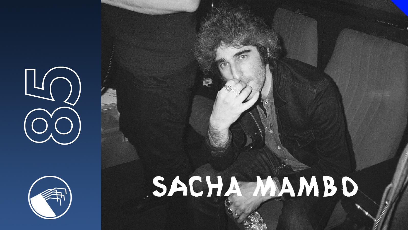 085 Sacha Mambo